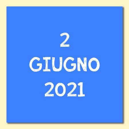 2 Giugno 2021